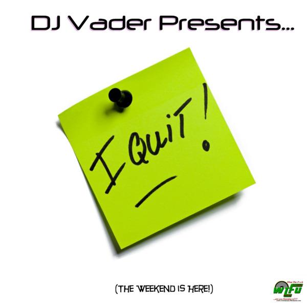 DJ Vader Presents... I Quit