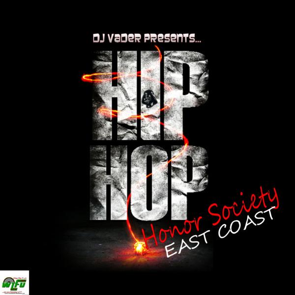 DJ Vader Presents..The East Coast Honor Society
