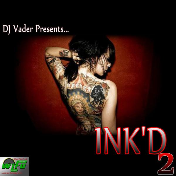 DJ Vader Presents... Ink'd 2