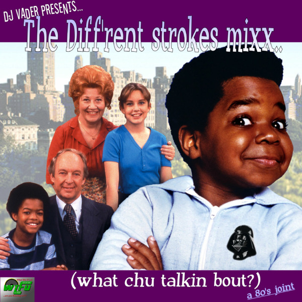 DJ Vader Presents... The Diff'rent strokes mixx (whatchu talkin bout?)
