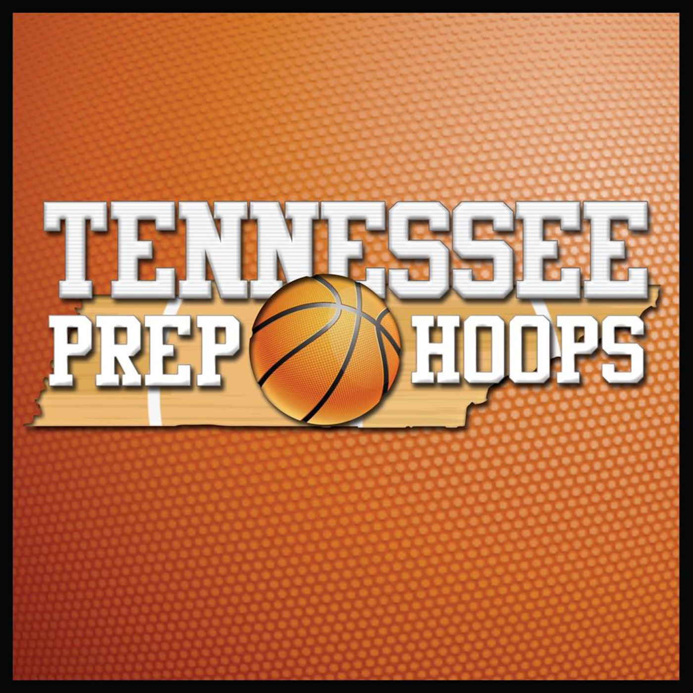 Tennessee Prep Hoops Radio Show