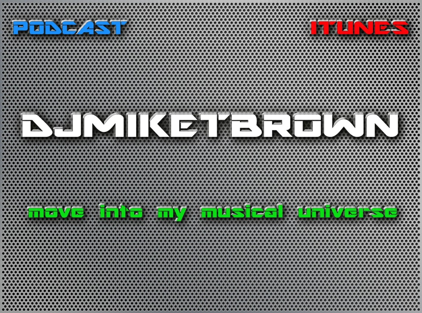 djmiketbrown's Podcast