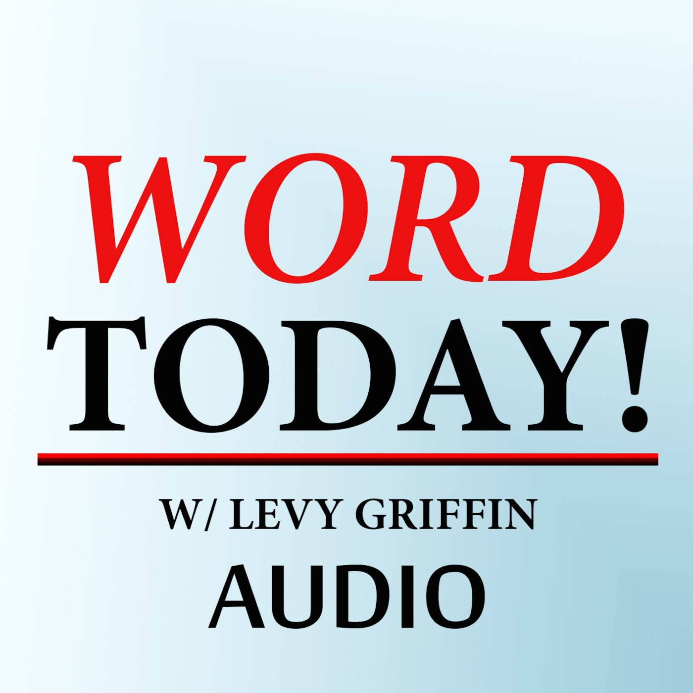 Levy Griffin's Audio Podcast