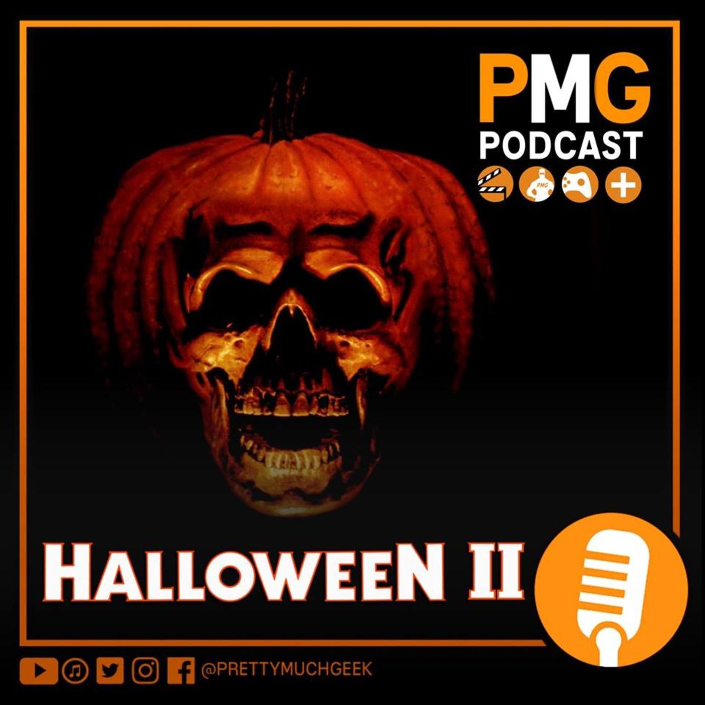 halloween ii (1981) | horror month | pretty much geek podcast pretty