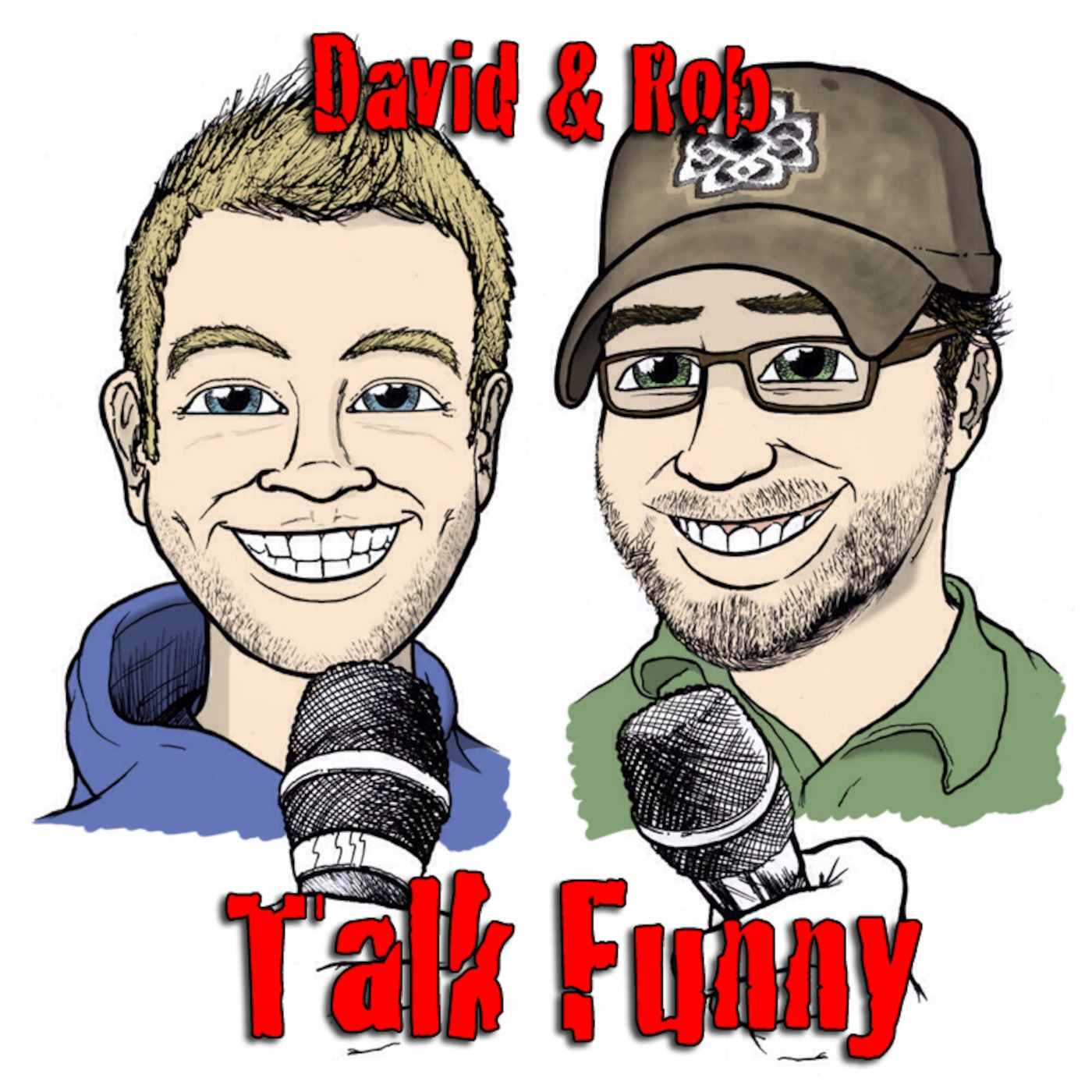 David and Rob Talk Funny's Podcast