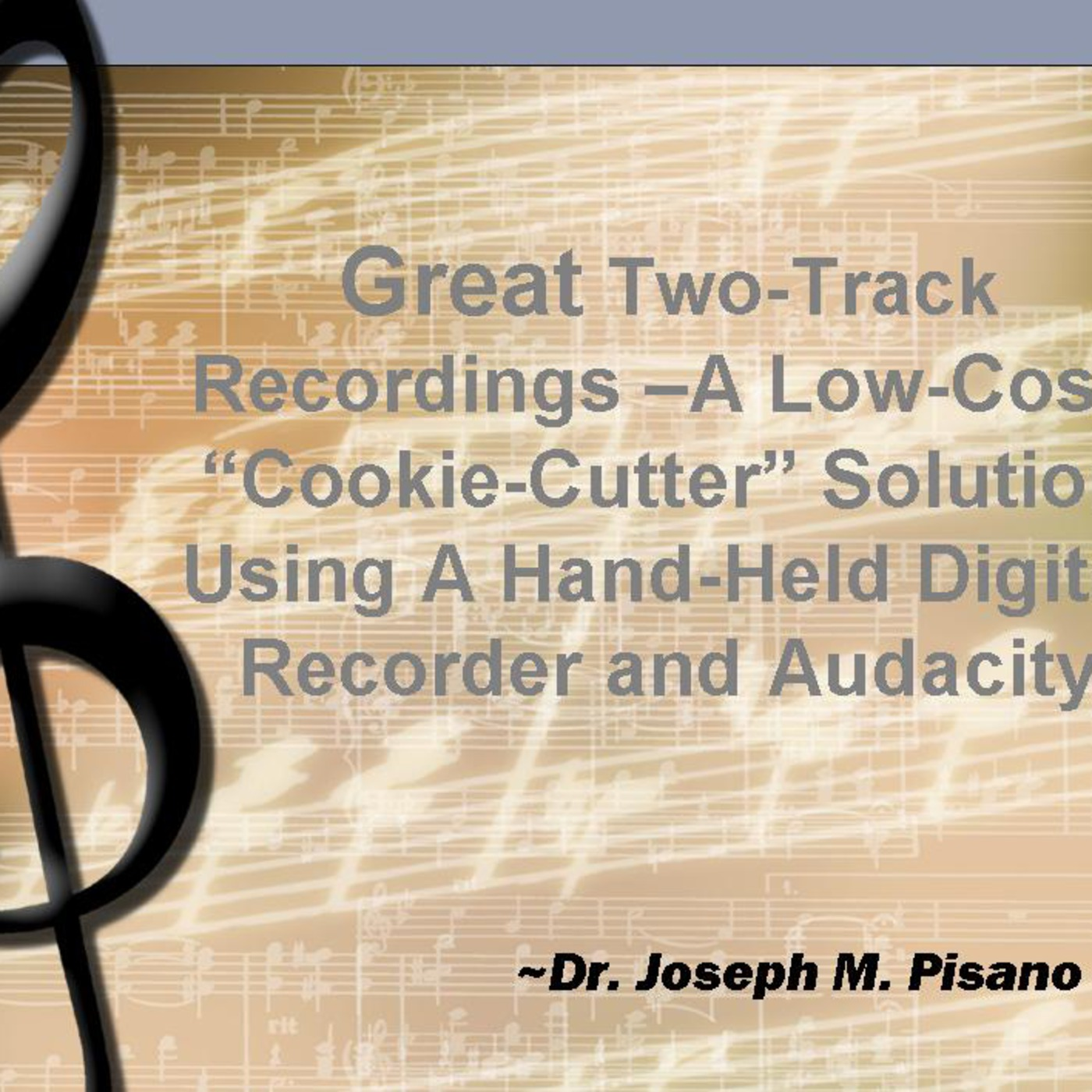 """NJMEA-TI:ME National Session: Great Two-Track Recordings - A """"Cookie-Cutter"""" Solution"""