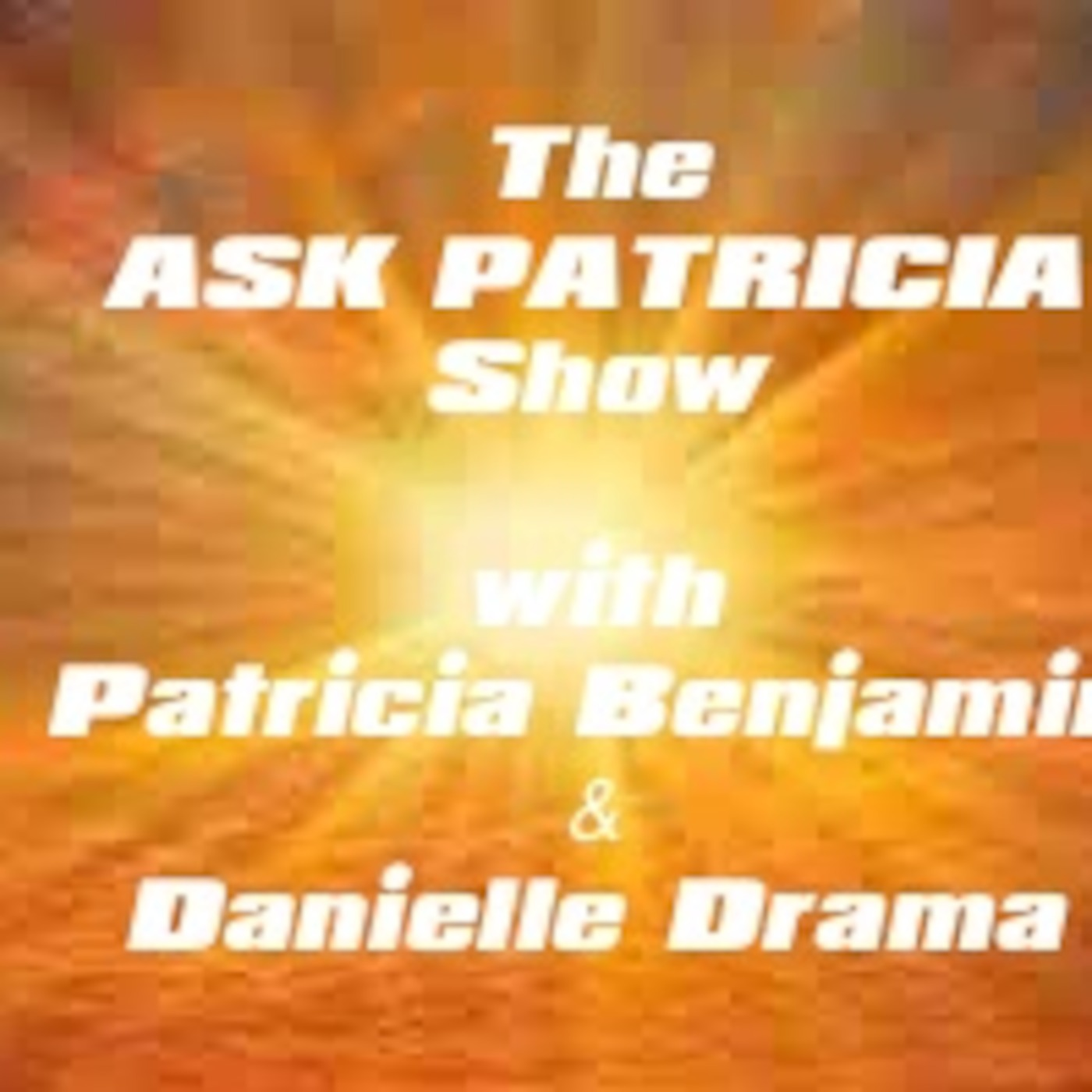 Ask Patricia Show