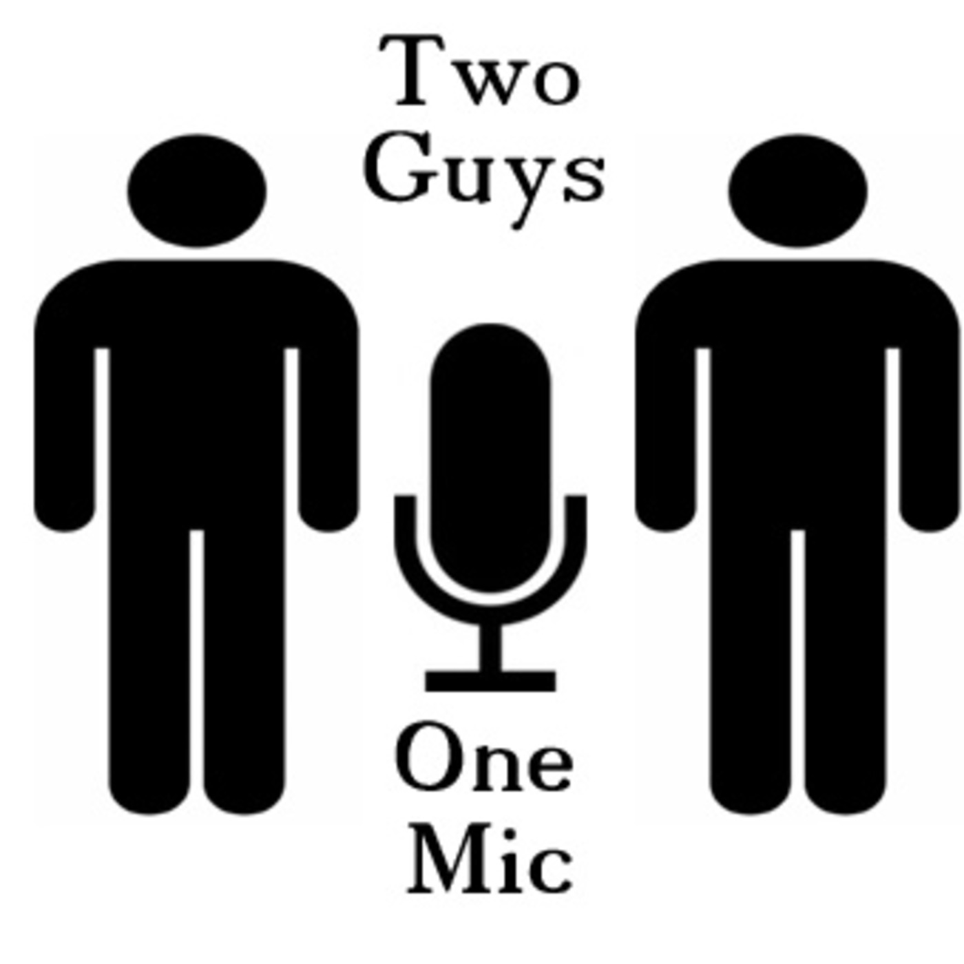 The Two Guys One Mic Podcast