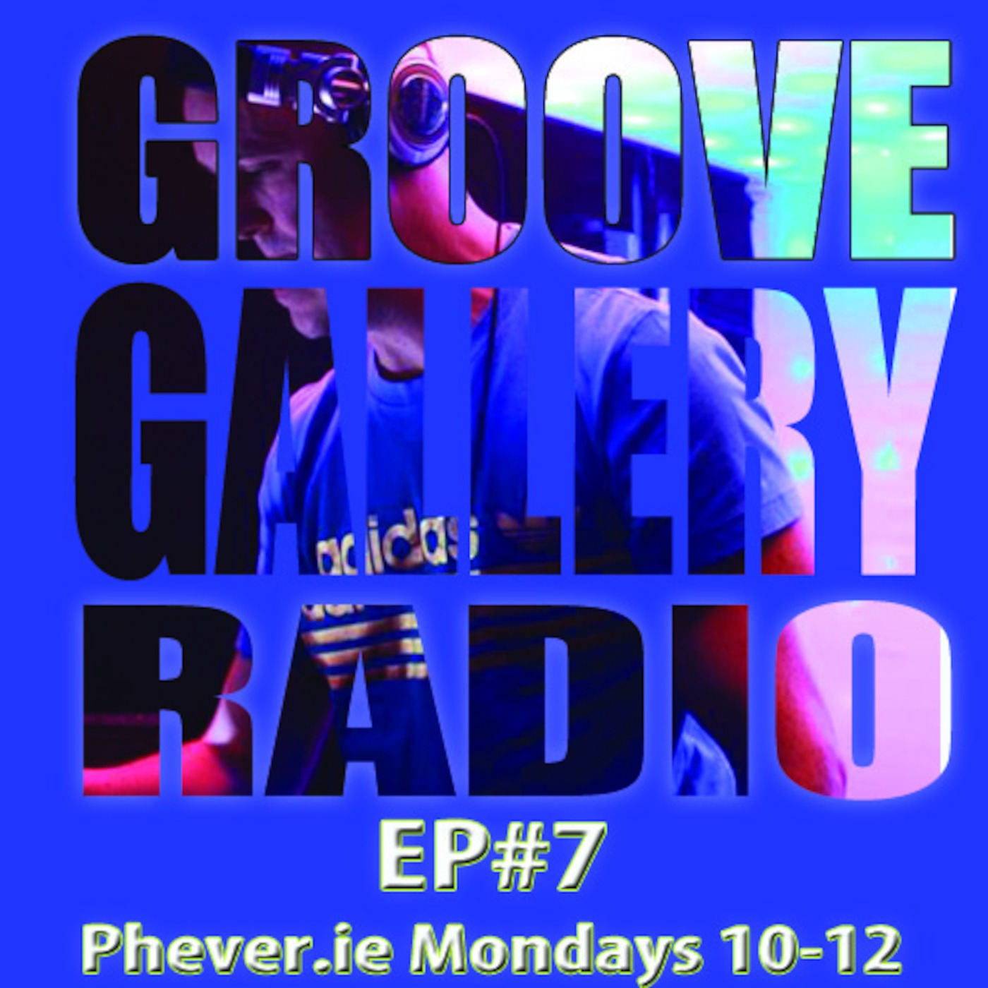 GROOVE GALLERY EP-3-Podcast