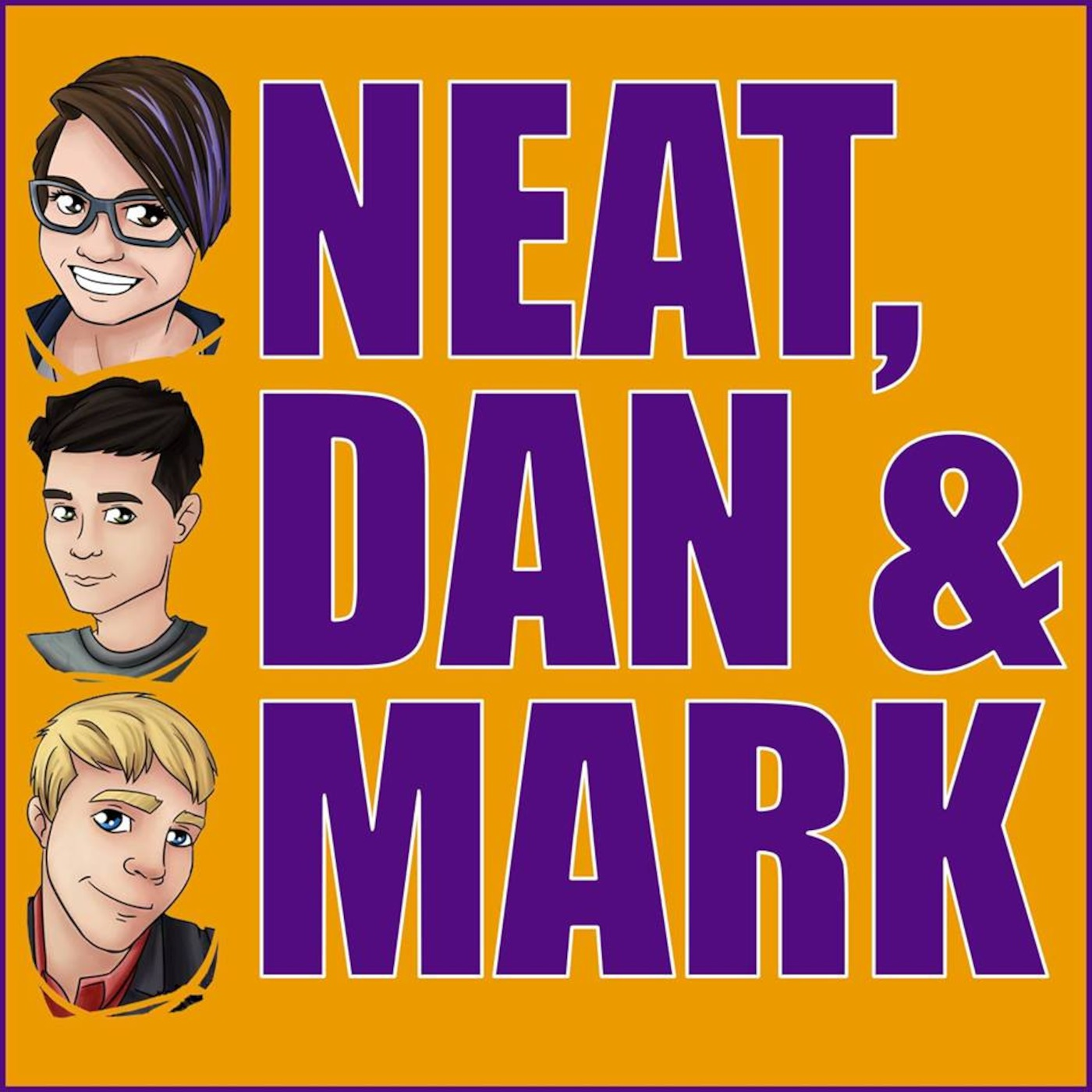 Neat, Dan And Mark's Podcast