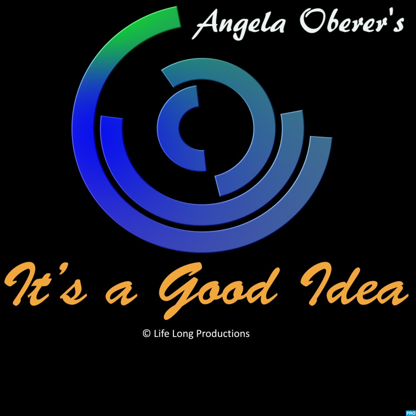 Angela Oberer - It's a Good Idea
