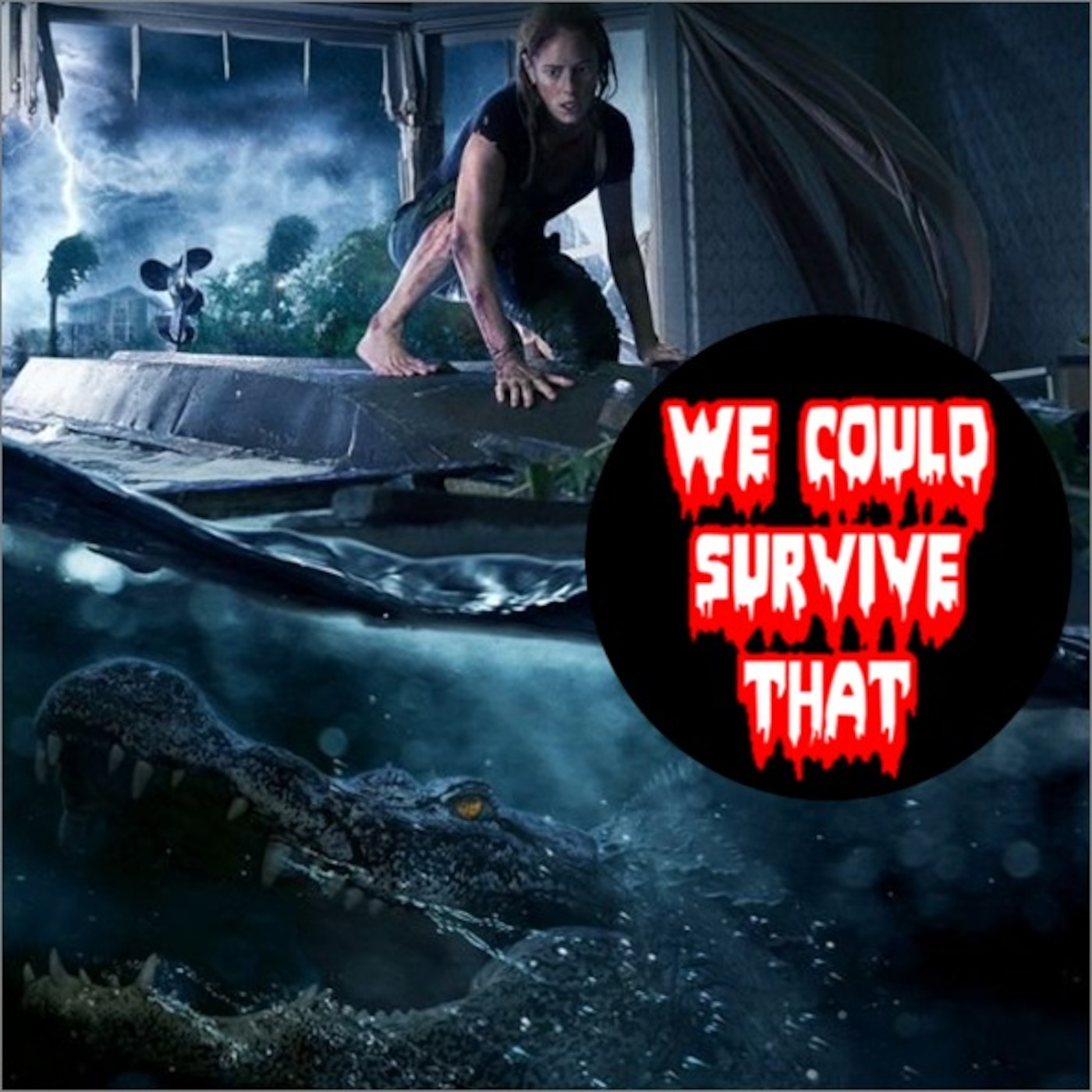 Episode 234- Crawl (2019) We Could Survive That podcast