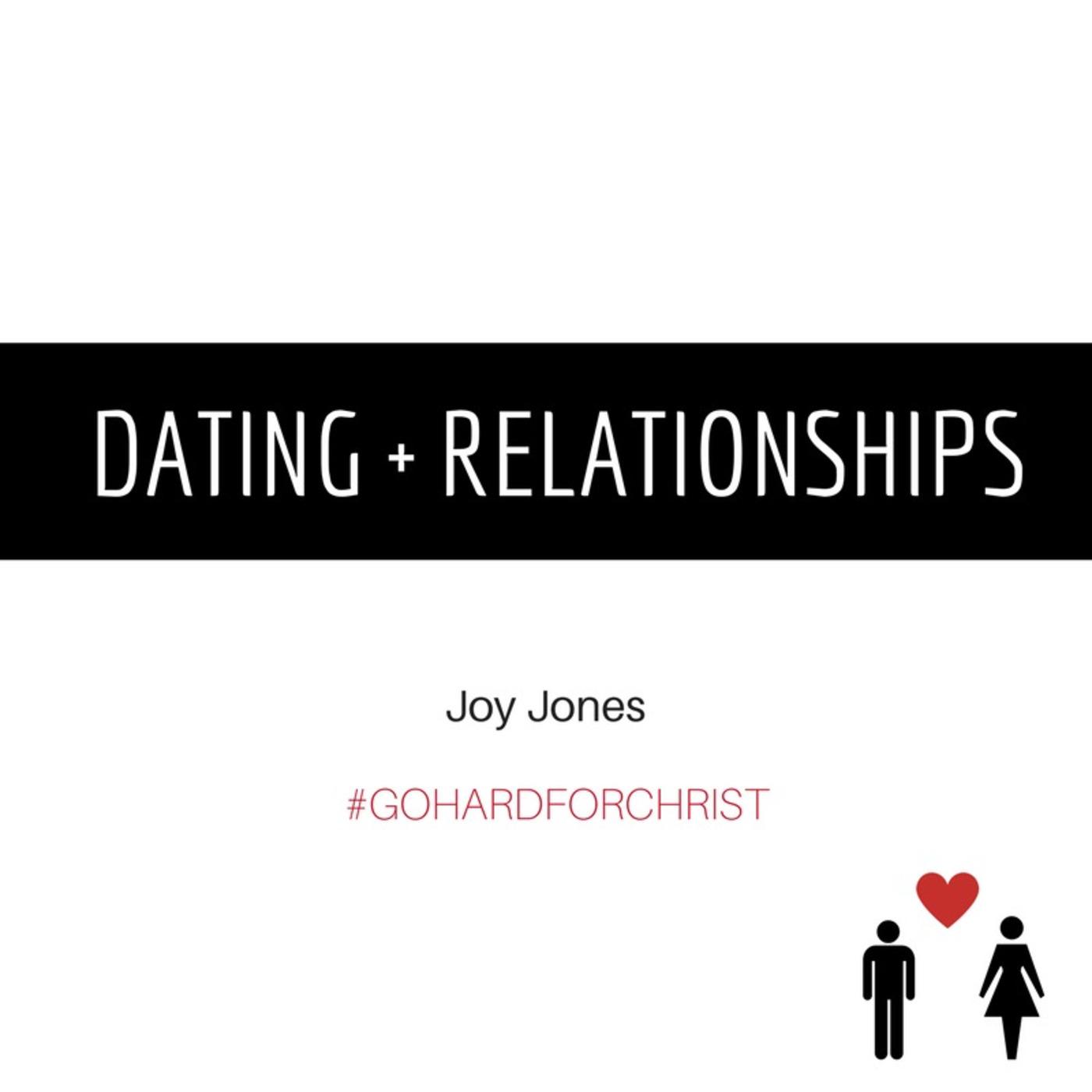 Dating + Relationships Go Hard For Christ podcast