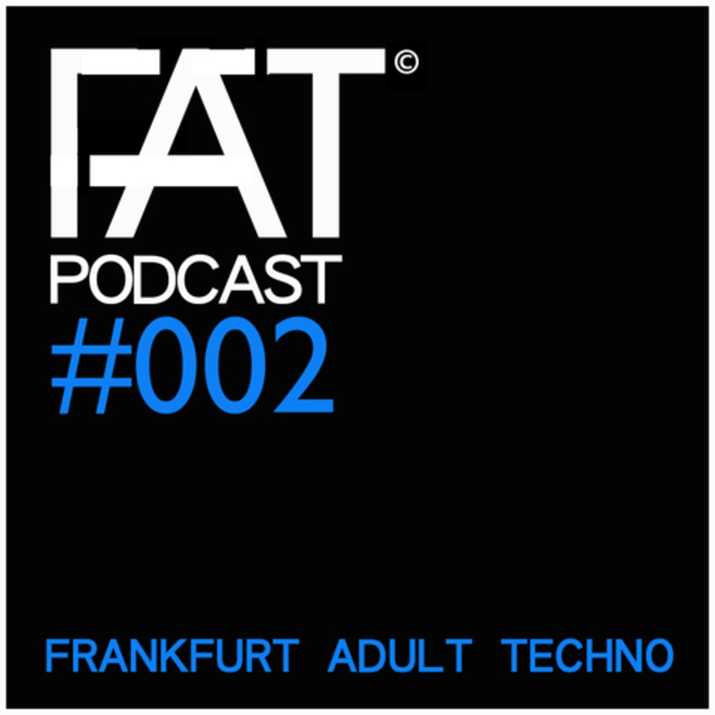 FAT Podcast 002 with Frank Savio