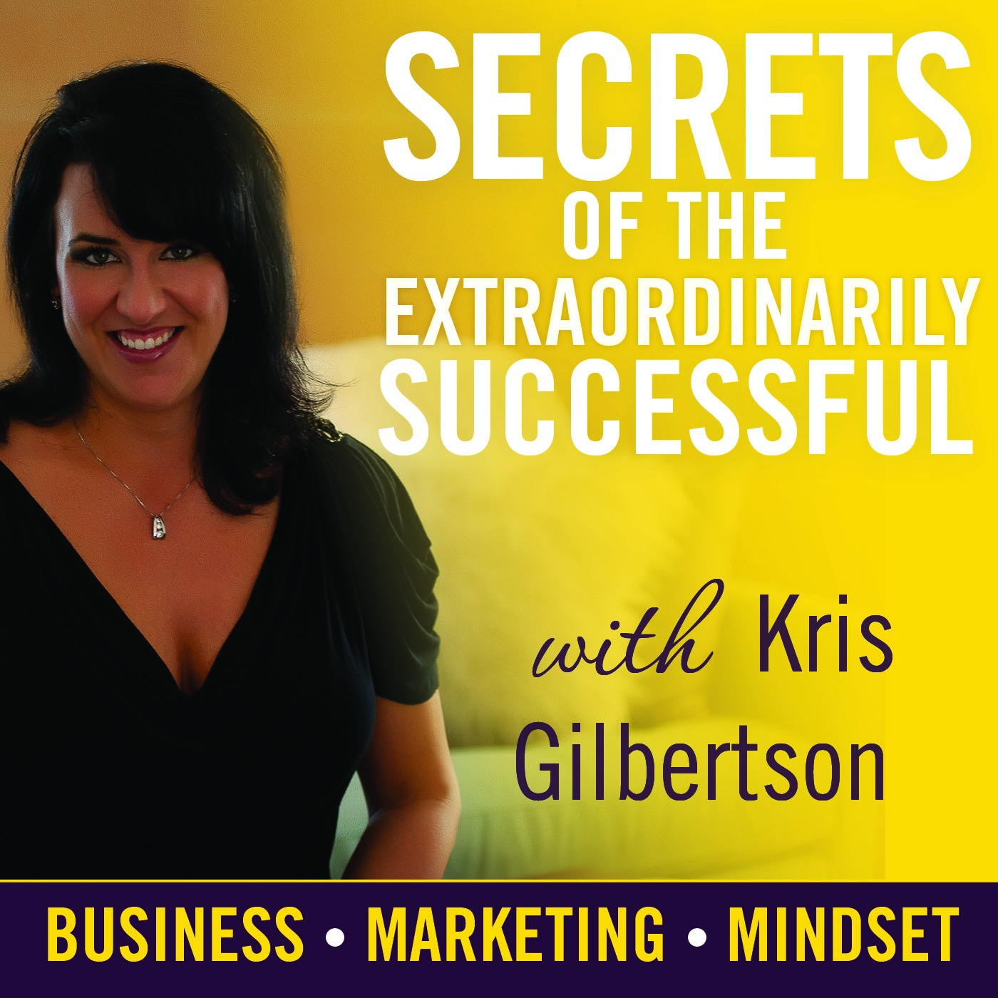 Kris Gilbertson l Millionaire & Expert Interviews / Business l Marketing l Mindset l Inspirational Podcast
