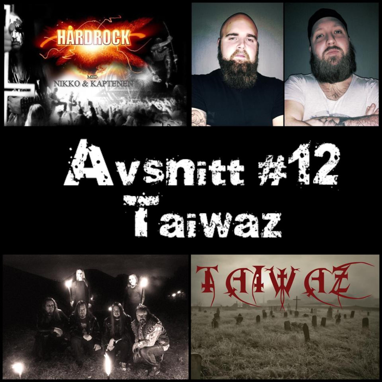 Avsnitt #12 Taiwaz