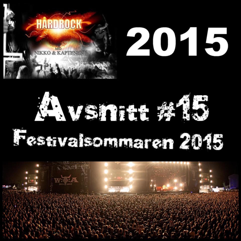 Avsnitt #15 - Festivalsommaren 2015