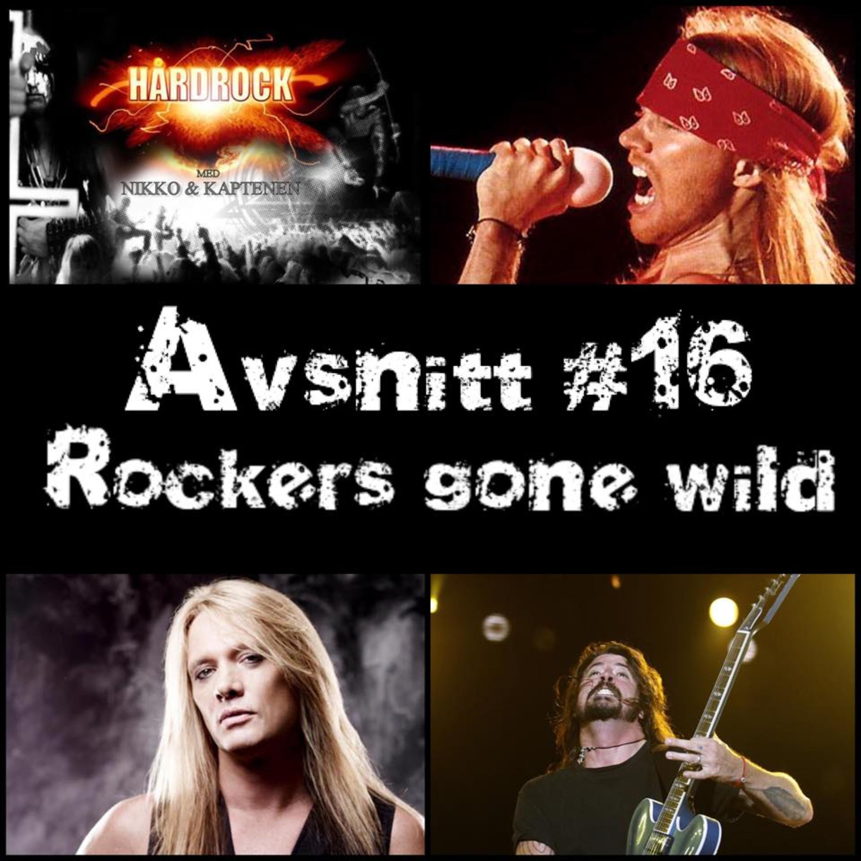 Avsnitt #16 - Rockers Gone Wild