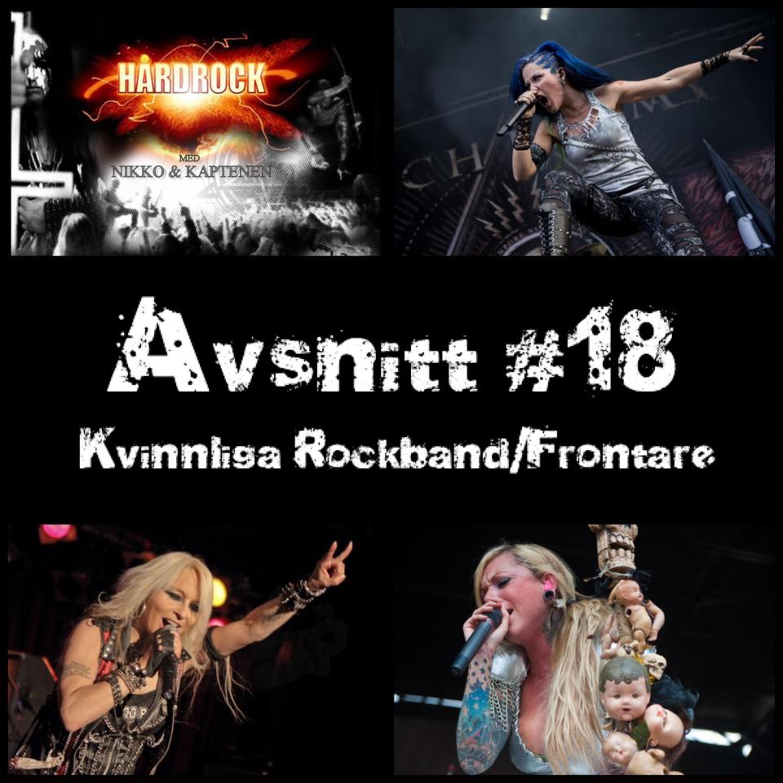 Avsnitt #18 Kvinnliga Rockband/Frontare