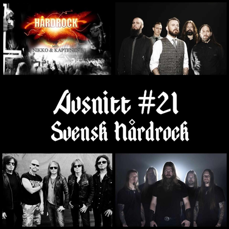 Avsnitt #21 - Svensk Hårdrock
