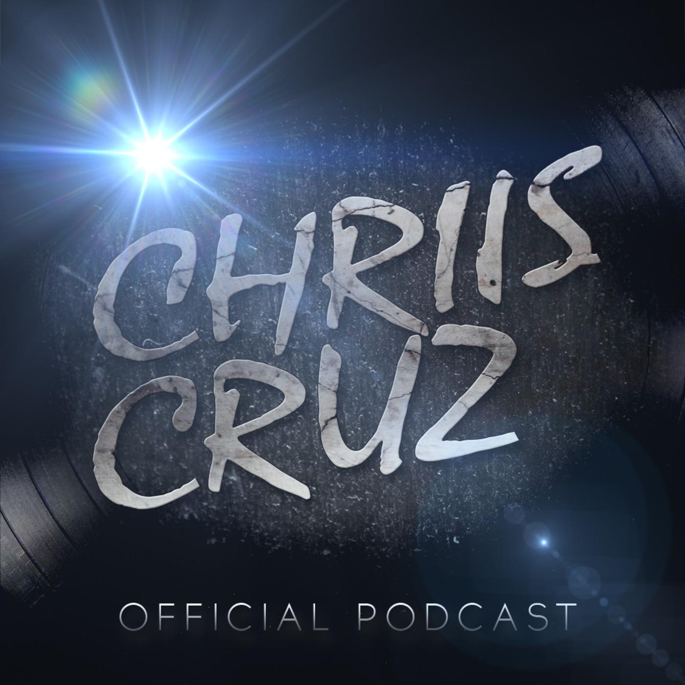 Chriis Cruz Official Podcast