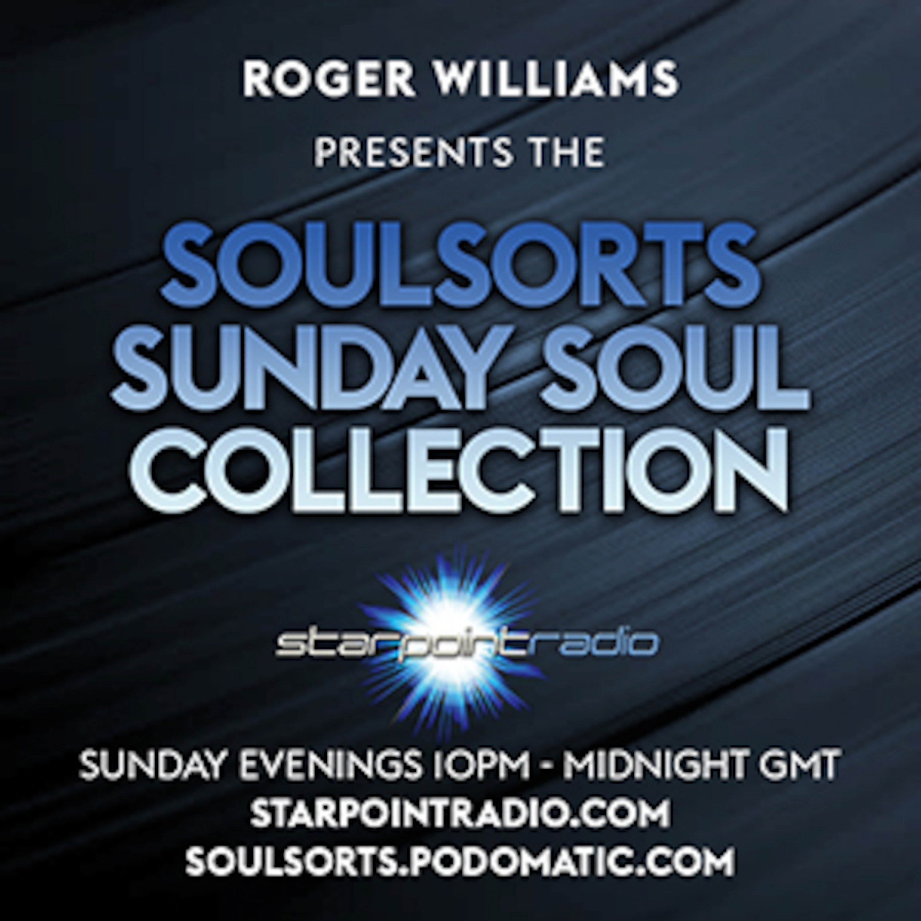 The Soulsorts Sunday Soul Collection On Starpoint Radio