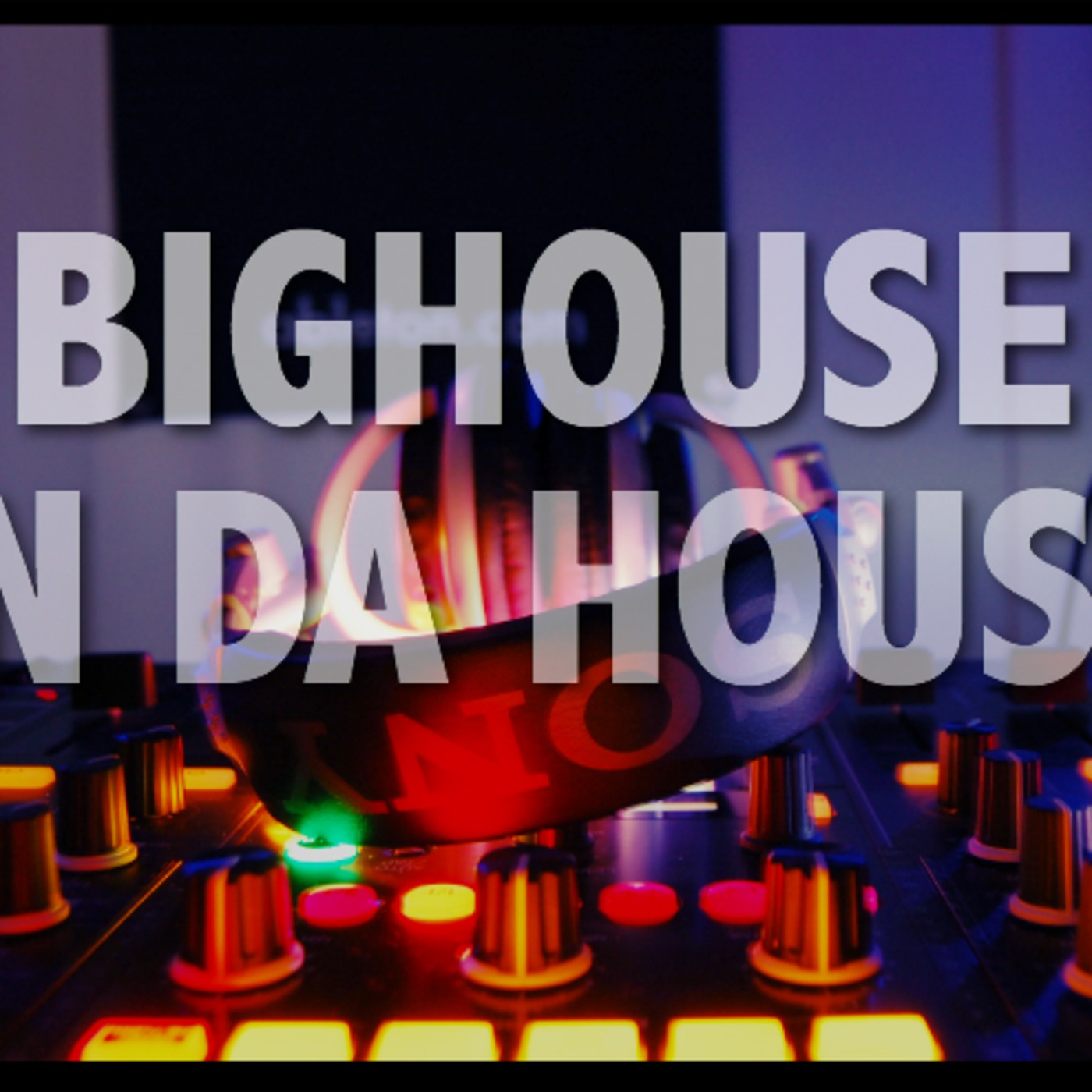 Bighouse in da House