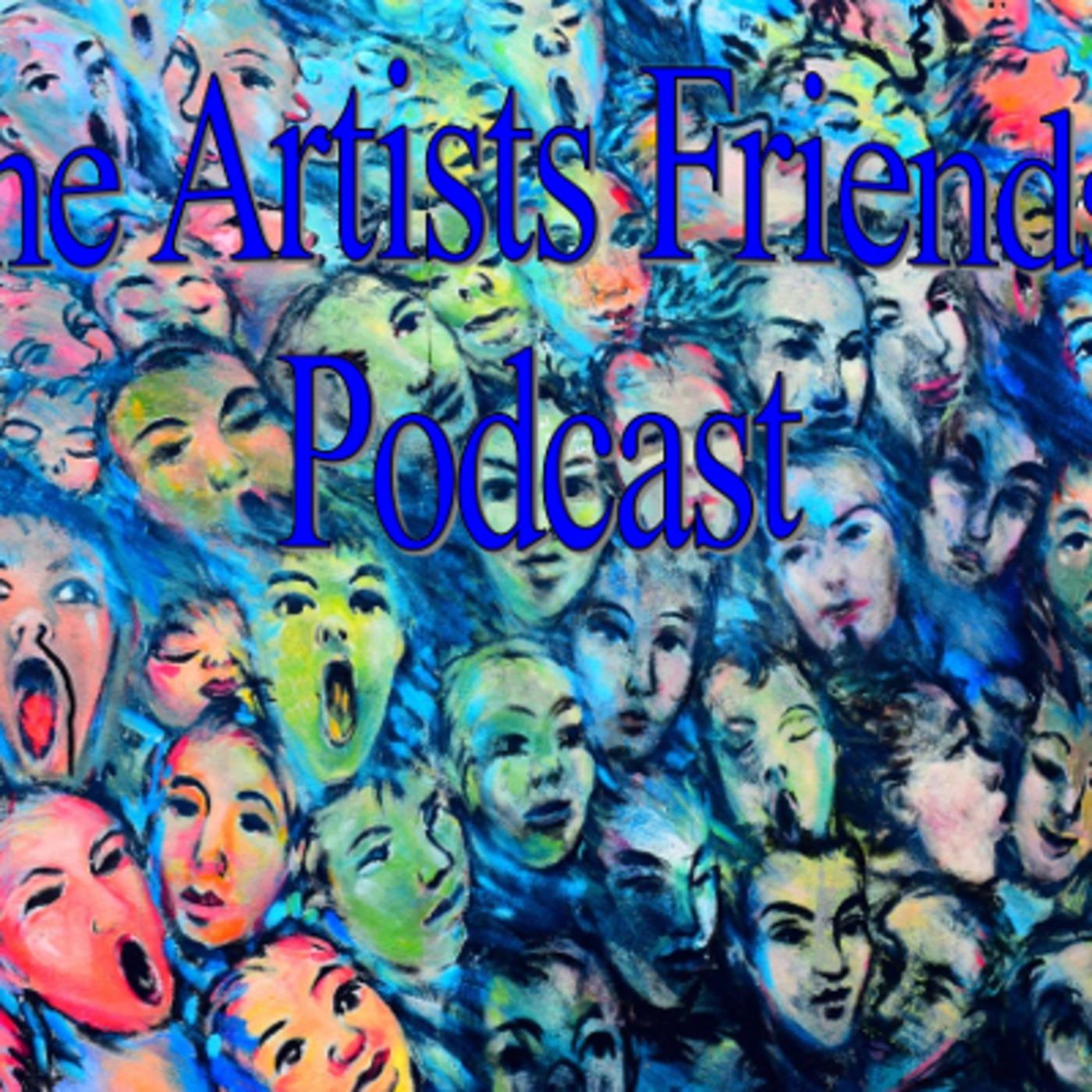Artist Friends Pod Episode 11 MPIR Old Time Radio podcast