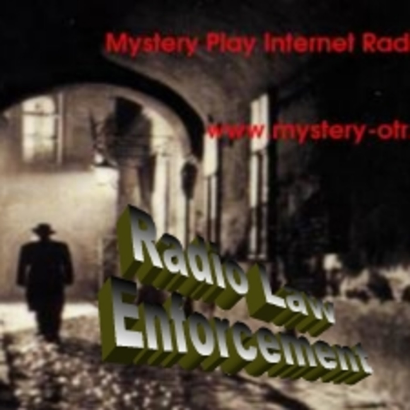 Radio Law Enforcement Episode 99 MPIR Old Time Radio podcast