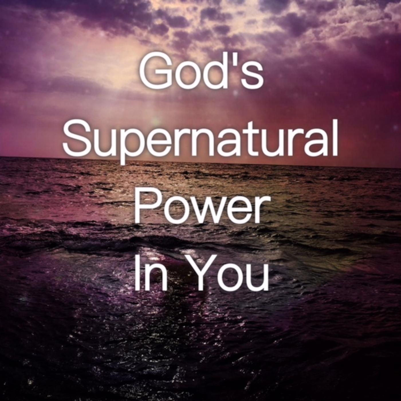 God's Supernatural Energy