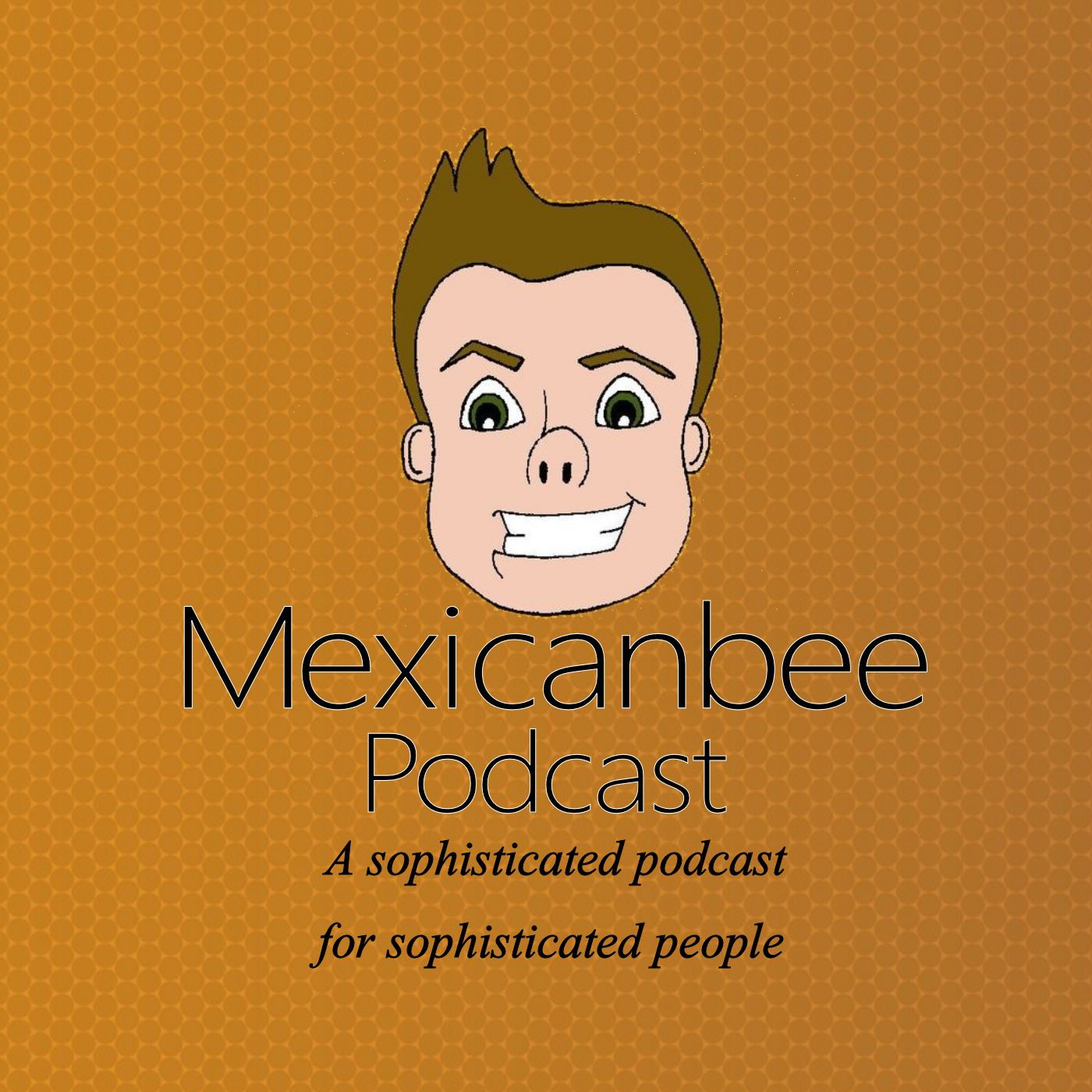 MexicanbeePodcast