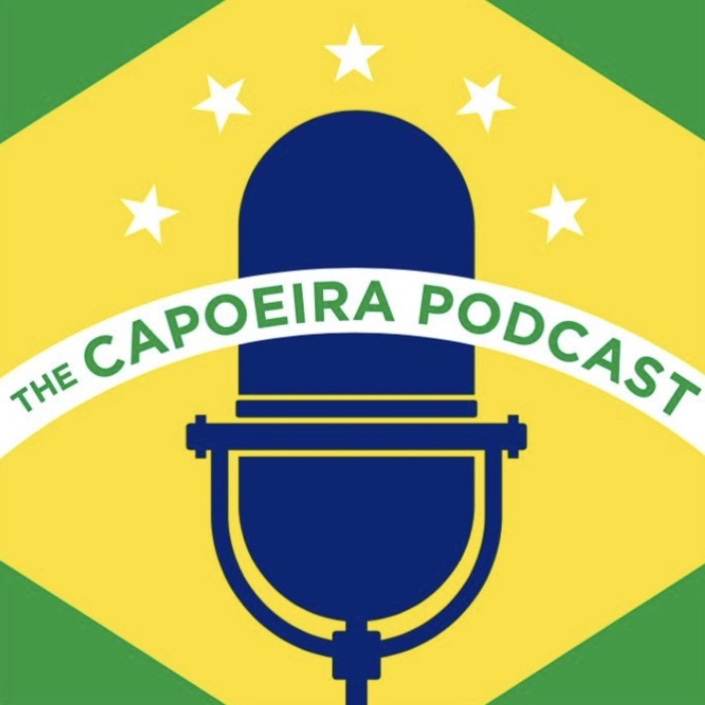 The Capoeira Podcast