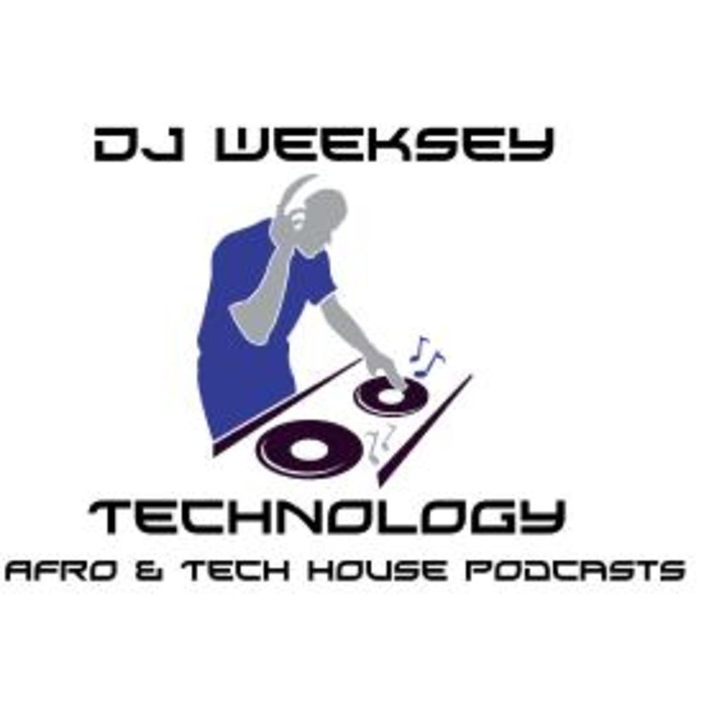 DJ Weeksey Techno, Tech House  Mixes & Podcasts