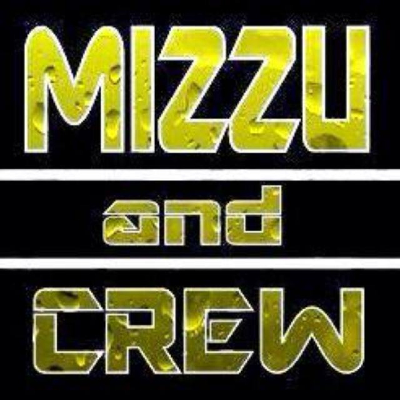 Mizzu and Crew