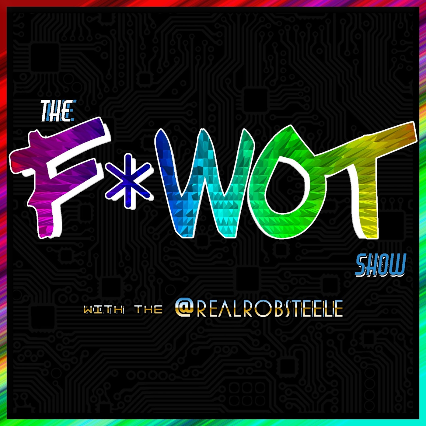 The F*WOT Show