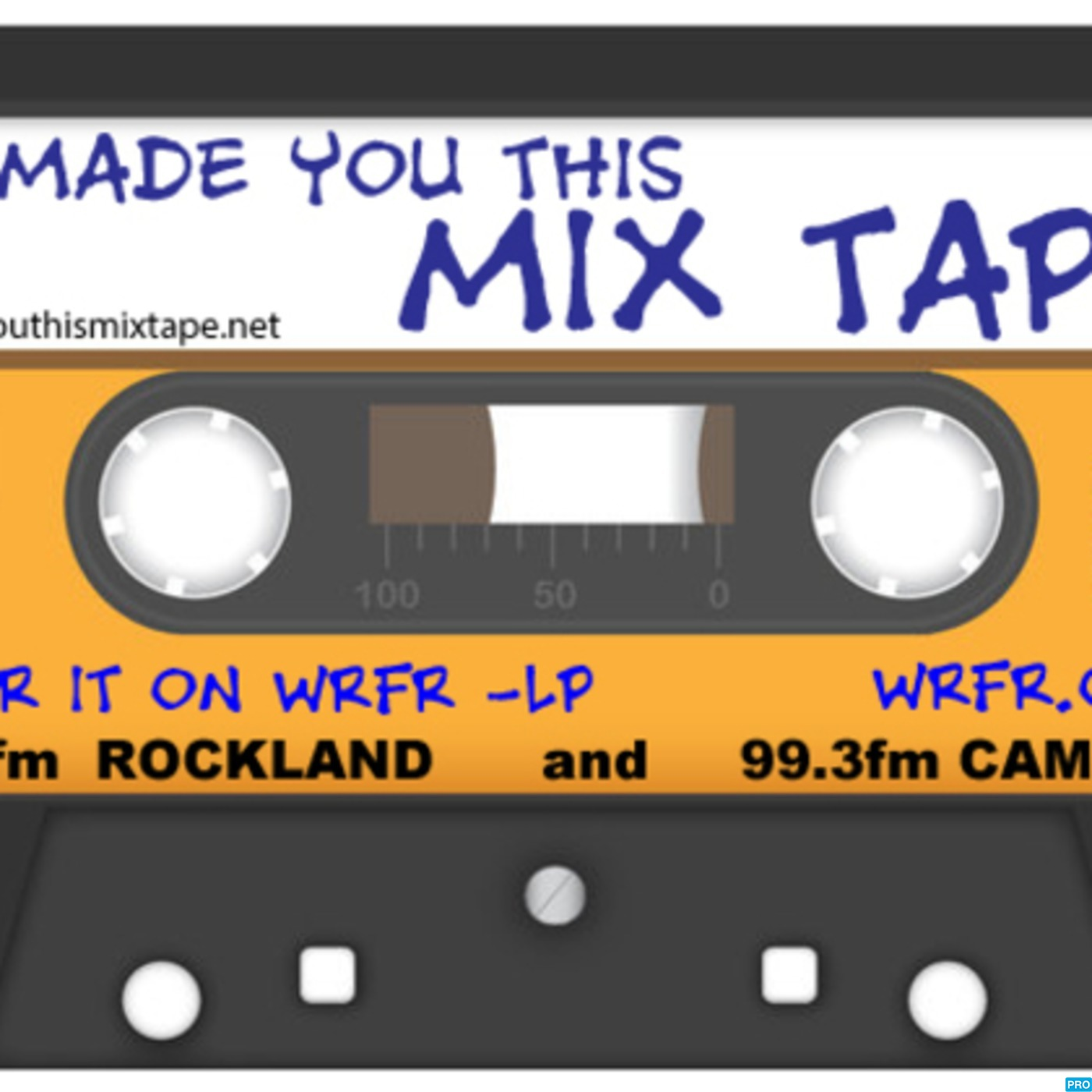 WRFR's I Made You This Mix Tape