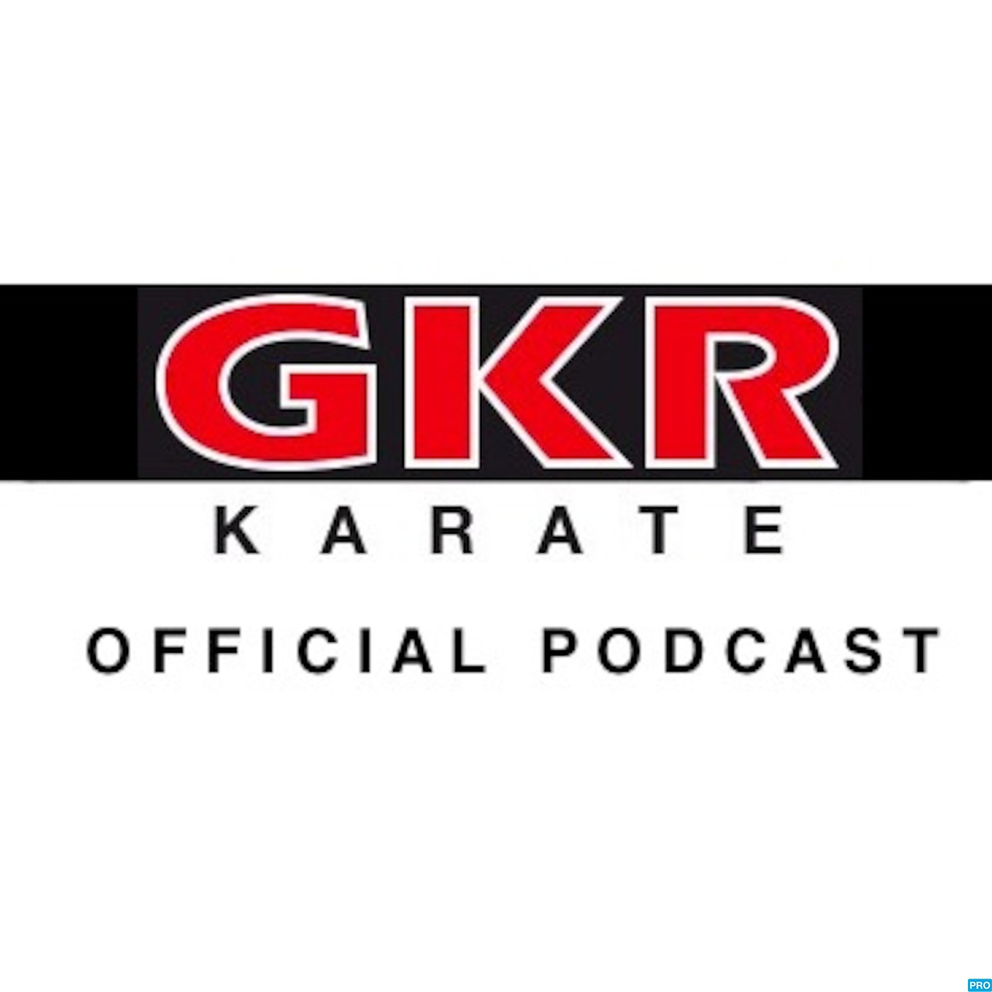 GKR Karate Official Podcast