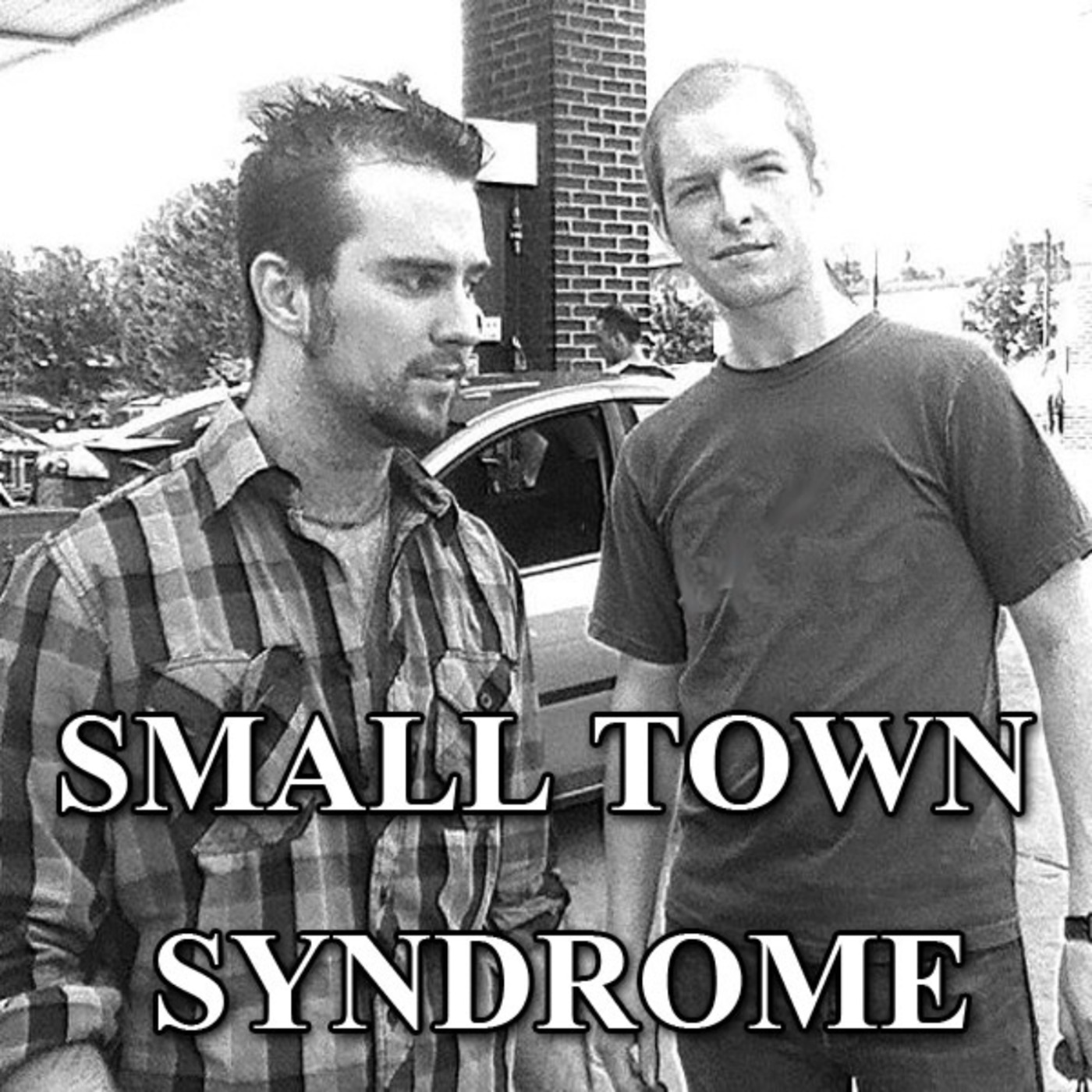 Small Town Syndrome