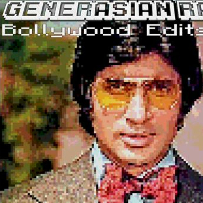 GenerAsian Radio - Bollywood Edits Generasian Radio podcast