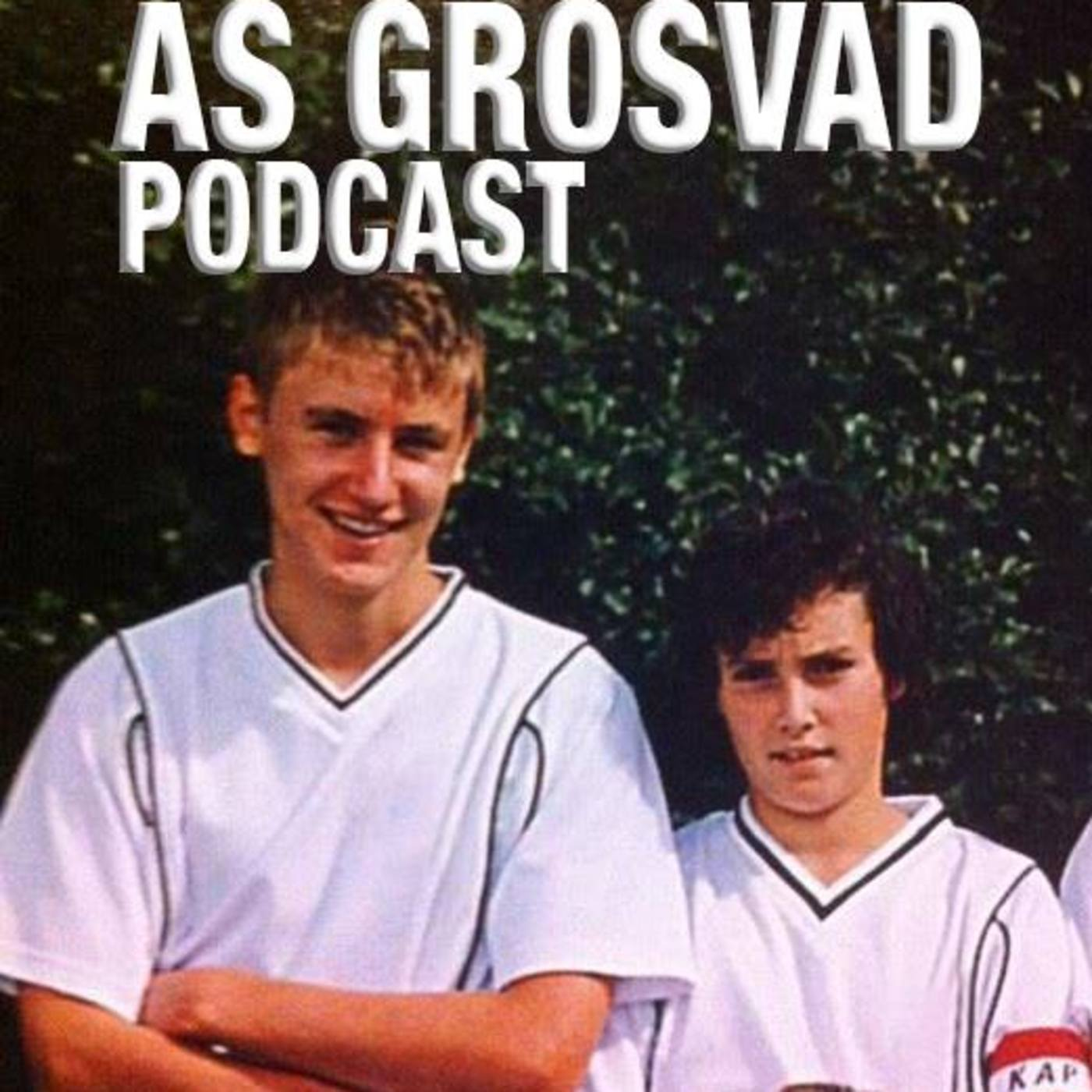 AS Grosvad Podcast