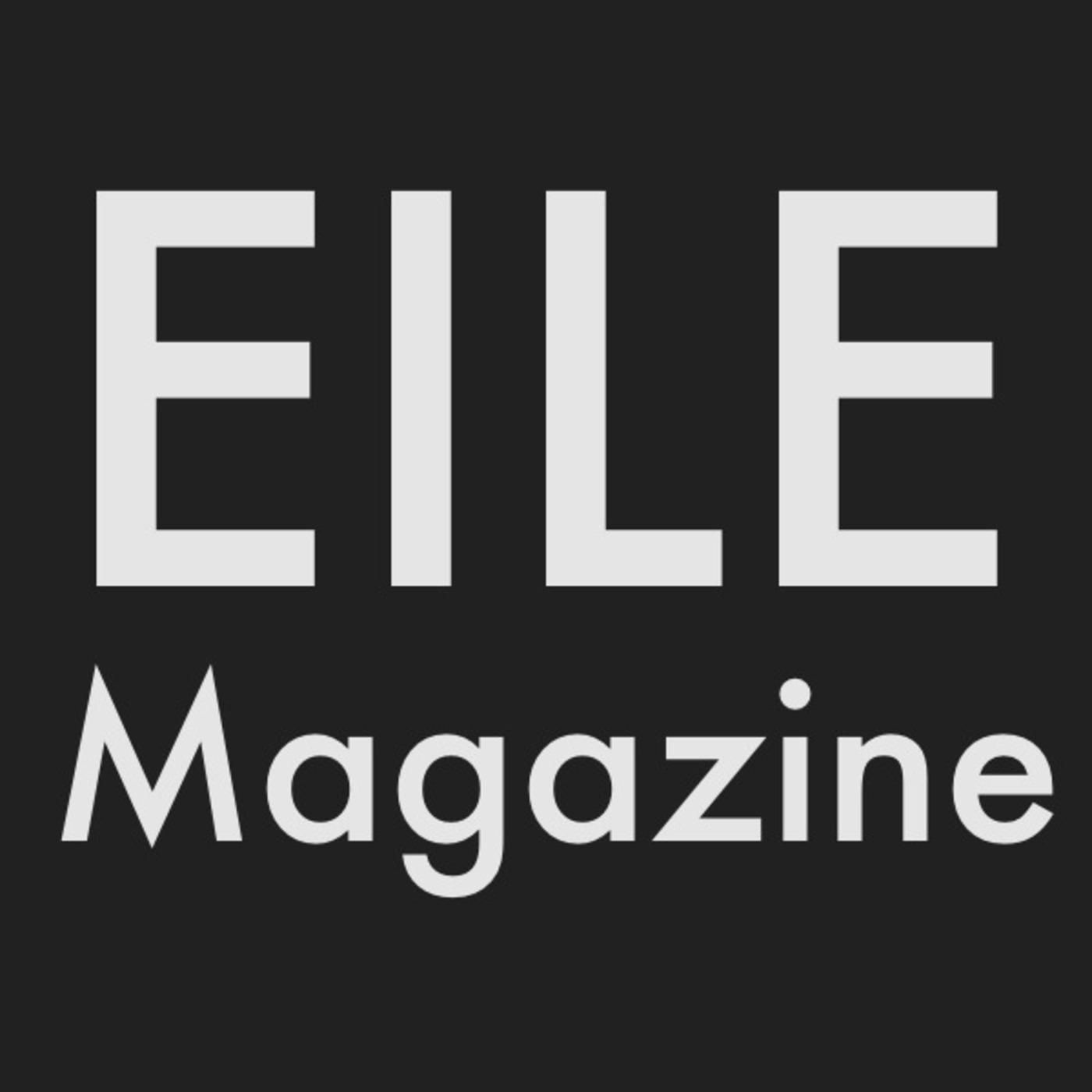 EILE Magazine Podcast