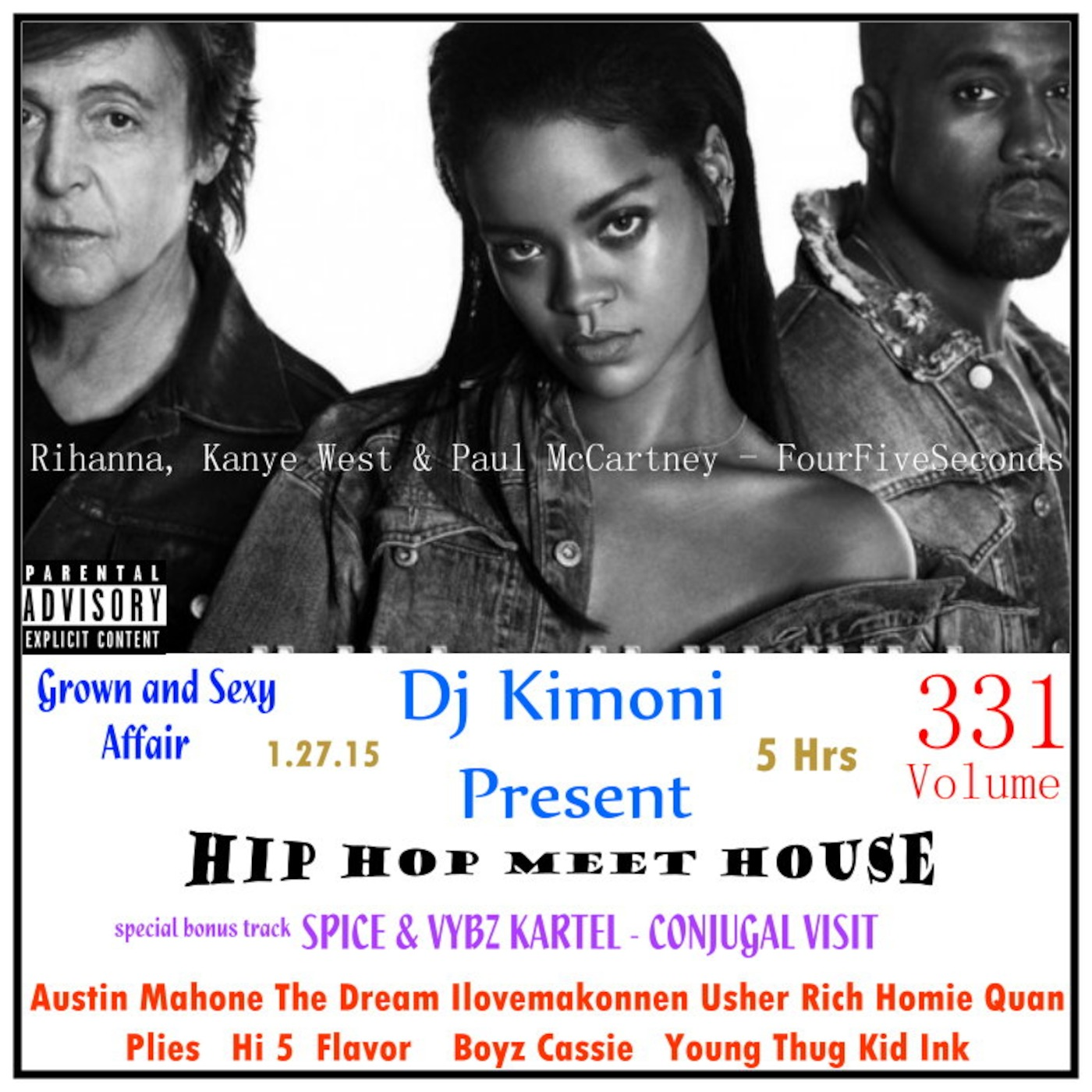 Dj kimoni just hip hop rnb volume 331 grown sexy affair hip hop dj kimoni just hip hop rnb volume 331 grown sexy affair hip hop meet house 1 dvd 1 26 15 m4hsunfo