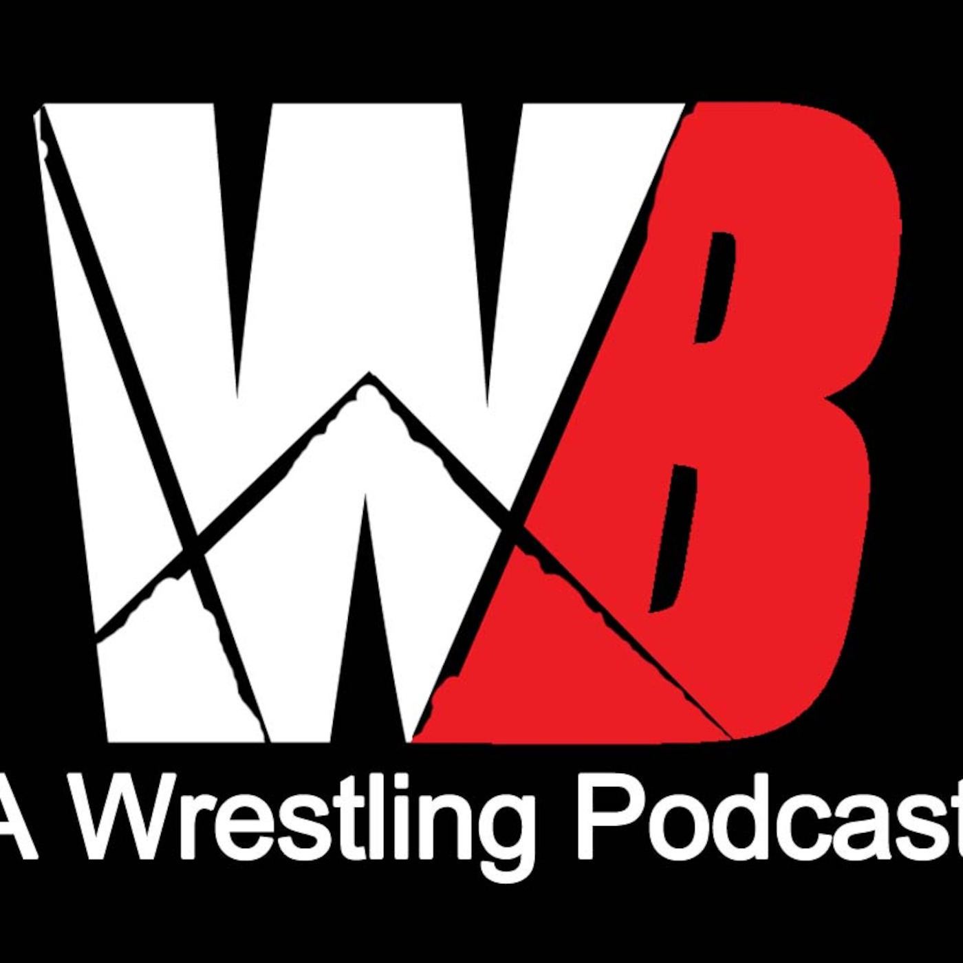 We Want Blood: A Wrestling Podcast