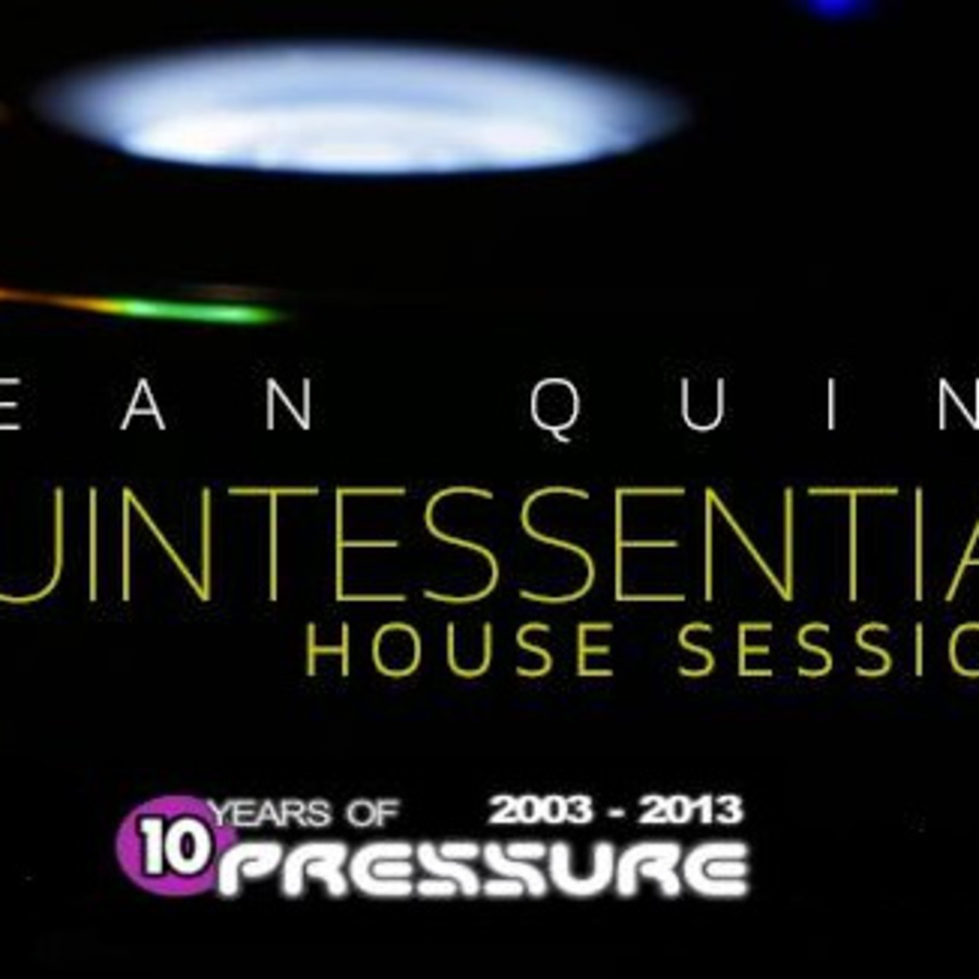 Quintessential House Sessions 02-06-2014