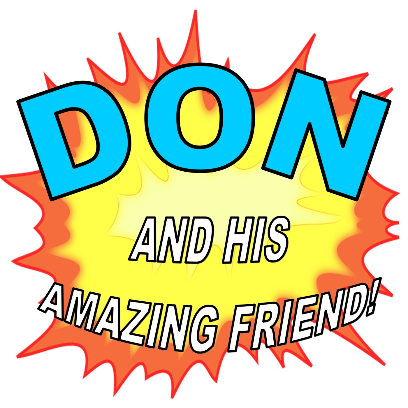 DON and his AMAZING FRIEND!