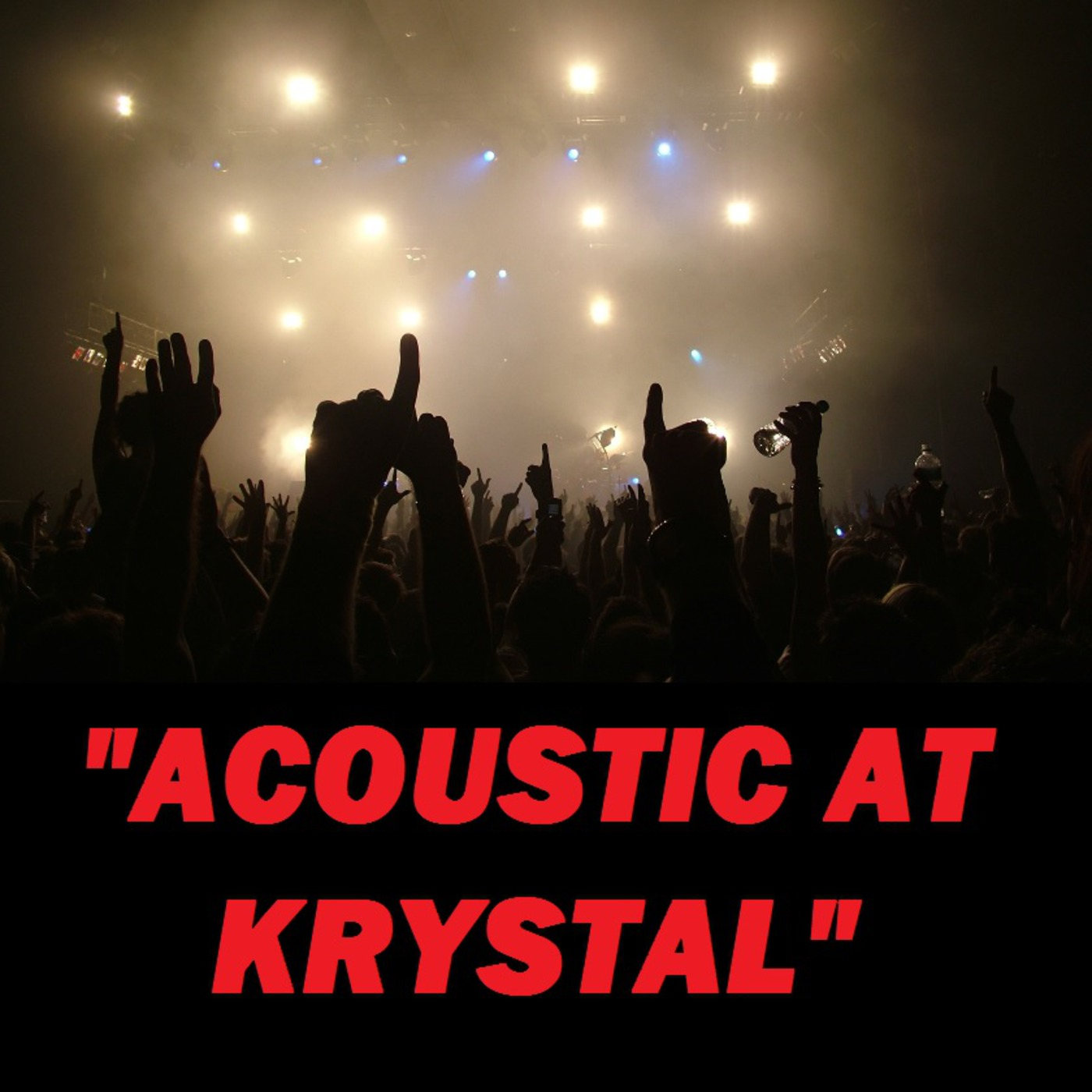 Acoustic At Krystal