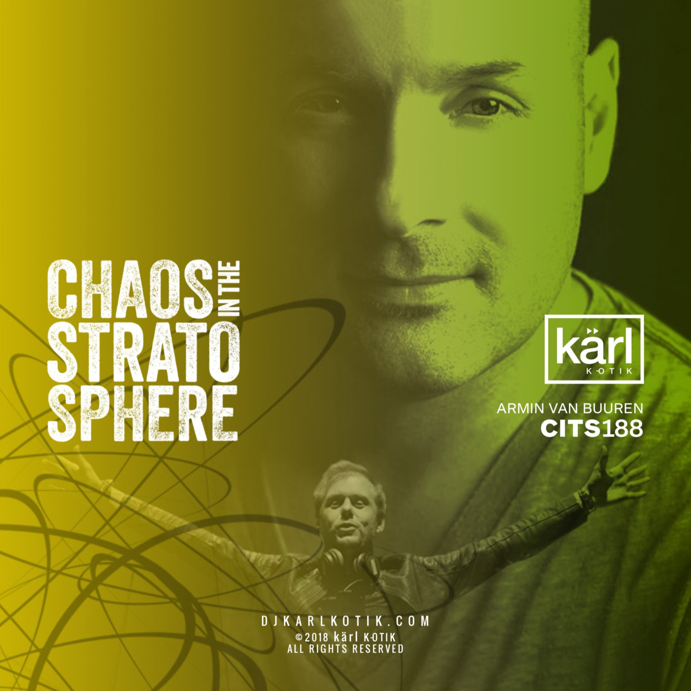 Dj Karl K-otik - Chaos In The Stratosphere Episode 188