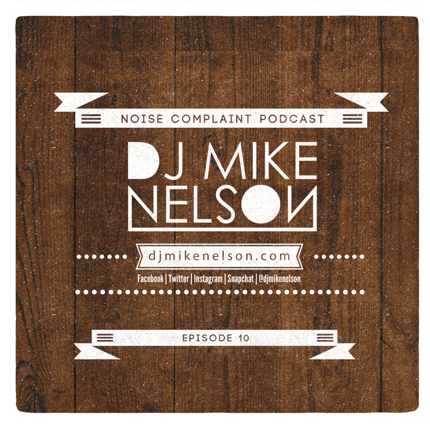 DJ Mike Nelson Presents: Noise Complaint Podcast