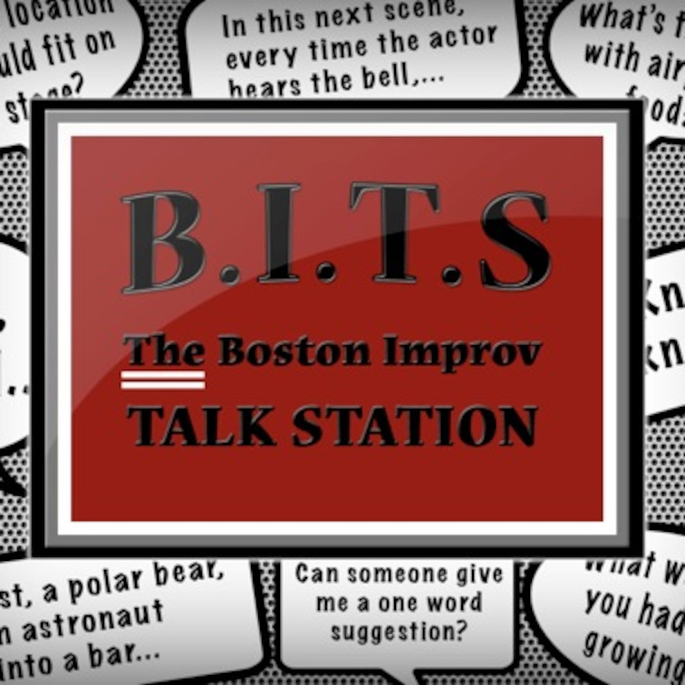 B.I.T.S, The Boston Improv Talk Station