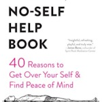 Guest: Kate Gustin, PhD author of The No-Self Help Book